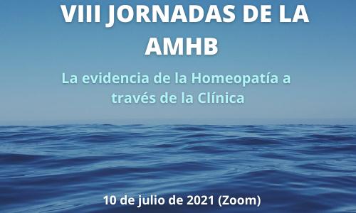 VIII JORNADES DE LA AMHB: La evidencia de l'Homeopatia a través de la Clínica